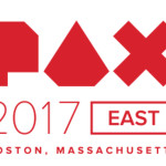 Episode 245: PAX EAST 2017 ROUND-UP!